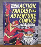 How To Create Action Fantasy And Adventure Comics By Tom Alvarez in Lawton, Oklahoma